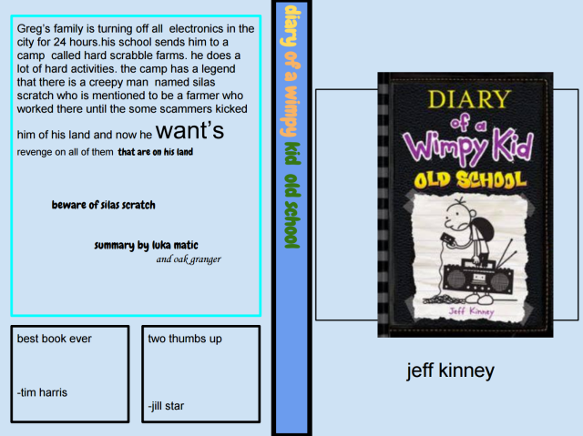 Student Book Review Luka And Oak S Review Of Diary Of A Wimpy Kid Old School
