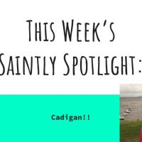 Saintly Spotlight: Cadigan