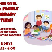 Family Connection: Welcome to Family Library Time!