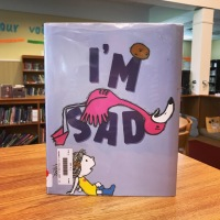 I'm Sad, by Michael Ian Black and Debbie Ridpath Ohi