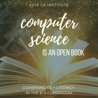 Coming Soon: CS is an Open Book at the 2019 Computer Science Institute