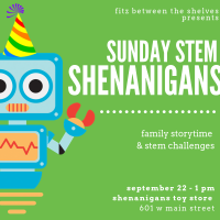Coming Soon: Sunday STEM Shenanigans!